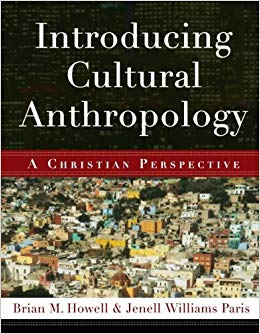 Introducing Cultural Anthropology - A Christian Perspective