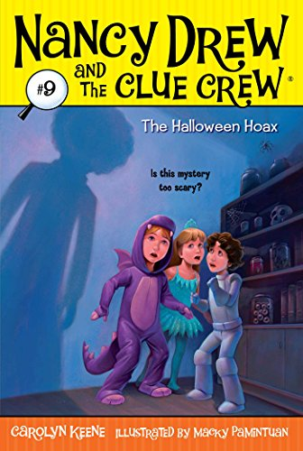 Nancy Drew and the Clue Crew #9, The Halloween Hoax