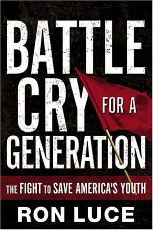 Battle Cry for a Generation: The Fight To Save America's Youth