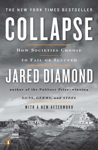 Collapse - How Societies Choose to Fail or Succeed