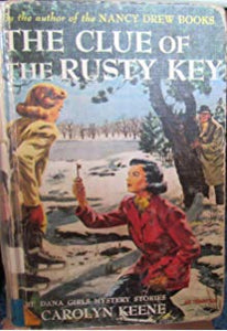 The Clue of the Rusty Key (Dana Girls #11)