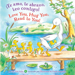 Love You, Hug You, Read to You! (Spanish edition)