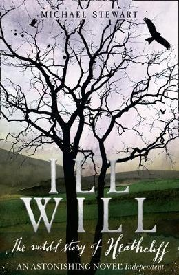 Ill Will: the Untold Story of Heathcliff