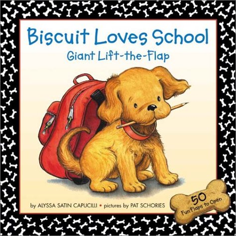 Biscuit Loves School (Giant Lift The Flap)