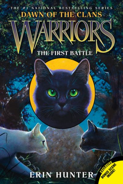 Warriors Dawn of the Clans #3: The First Battle