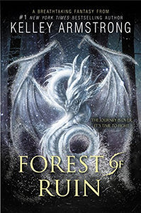 Forest of Ruin (Age of Legends Trilogy, #3)