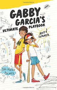 Gabby Garcia's Ultimate Playbook #2 MVP Summer