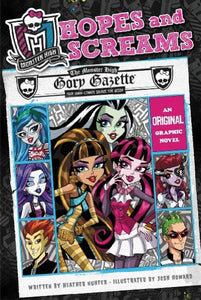 Hopes and Screams: Monster High Graphic Novel
