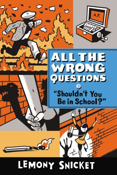 All the Wrong Questions #3: