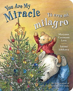 You Are My Miracle/ Tú eres mi milagro