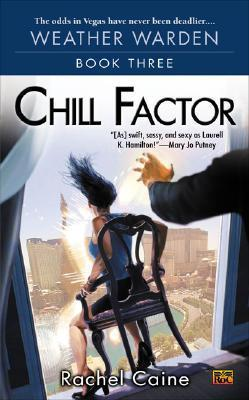 Chill Factor (Weather Warden, Book #3)