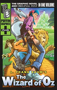 L. Frank Baum's The Wizard of Oz Graphic Novel