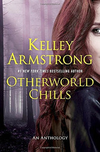 Otherworld Chills: An Anthology
