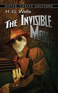 The Invisible Man (Dover Thrift Edition)