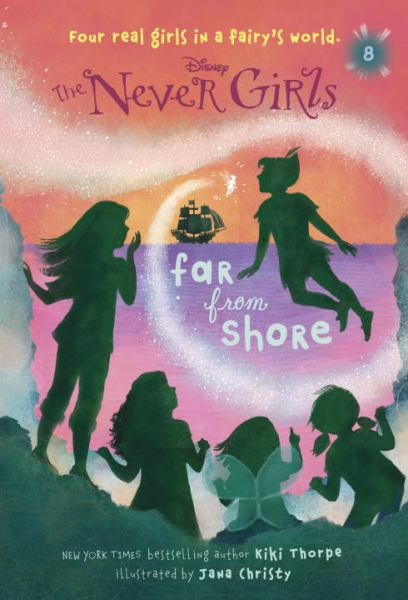 The Never Girls #8: Far From Shore
