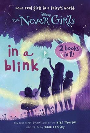 The Never Girls 2 Books in 1: In a Blink/The Space Between