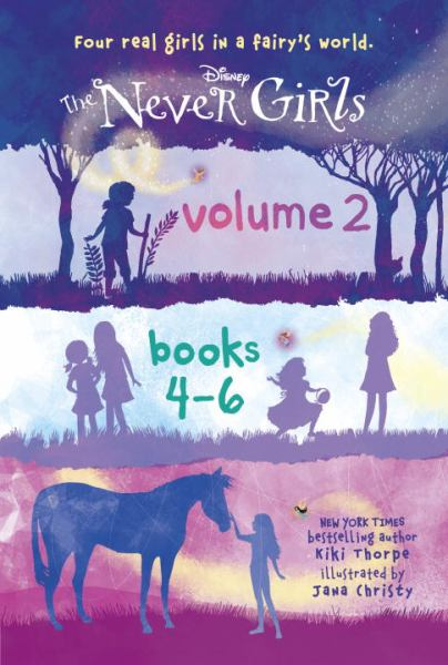 The Never Girls Volume 2: Books 4-6