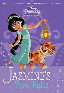 Disney Princess Beginnings: Jasmine's New Rules