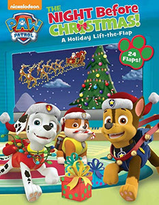 The Night Before Christmas Holiday Lift-the-Flap Book (Paw Patrol)