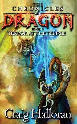 The Chronicles of Dragon Book 3: Terror at the Temple