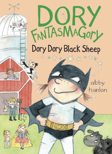 Dory Dory Black Sheep (Dory Fantasmagory #3) (HC)