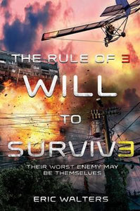 The Rule of 3: Will To Survive (#3)