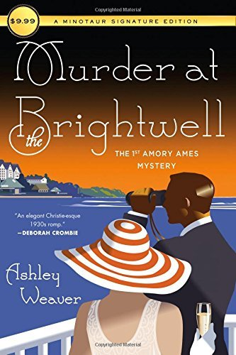 Murder at the Brightwell ( An Amory Ames Mystery)