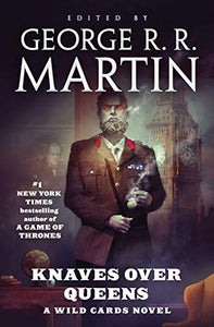 Knaves Over Queens (A Wild Cards Novel)