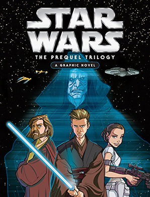 Star Wars The Prequel Trilogy - A Graphic Novel