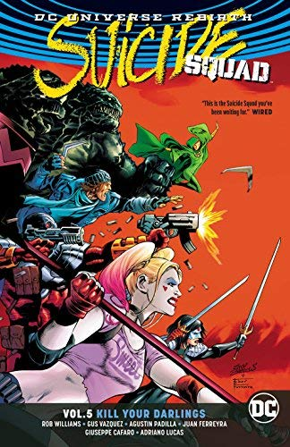 Suicide Squad Vol 5: Kill Your Darlings