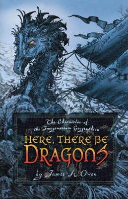 Here, There Be Dragons: The Chronicles of the Imaginarium Geographica