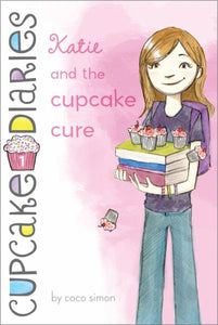 Cupcake Diaries #1: Katie and the Cupcake Cure