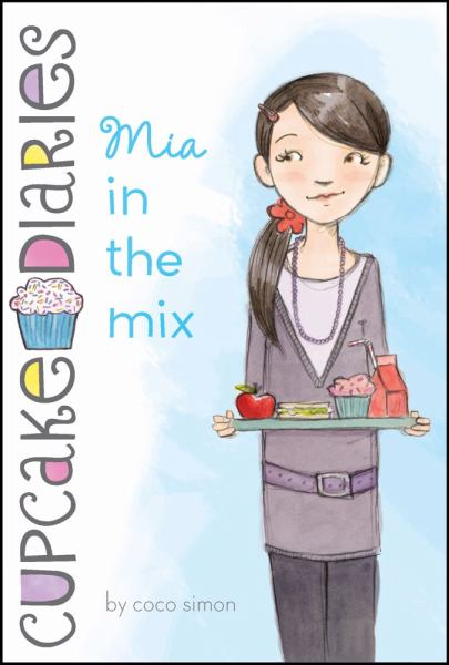 Cupcake Diaries #2: Mia in the Mix