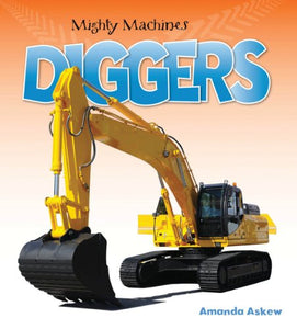 Mighty Machines DIGGERS