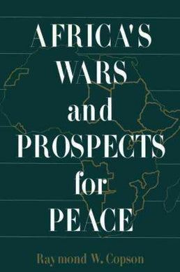 Africa's Wars and Prospects for Peace