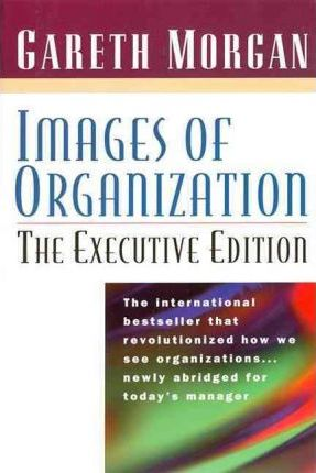 Images of Organization: the Executive Edition