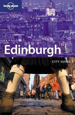 Lonely Planet: Edinburgh City Guide
