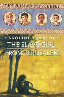 The Slave-Girl of Jerusalem