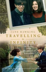 "Travelling to Infinity: The True Story Behind ""The Theory of Everything"""
