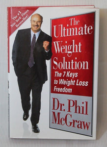 The Ultimate Weight Solution - the 7 Keys to Weight Loss Freedom