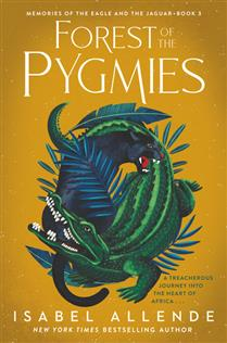 Forest of the Pygmies (Memories of the Eagle and the Jaguar #3)