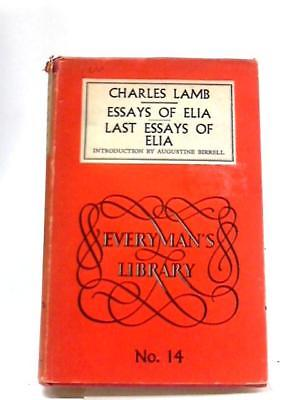 The Essays of Elia and the Last Essays of Elia