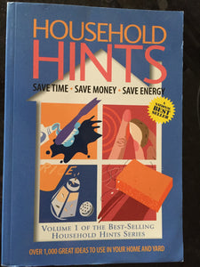 Household Hints: Money and Time-Saving Ideas  for Home and Garden