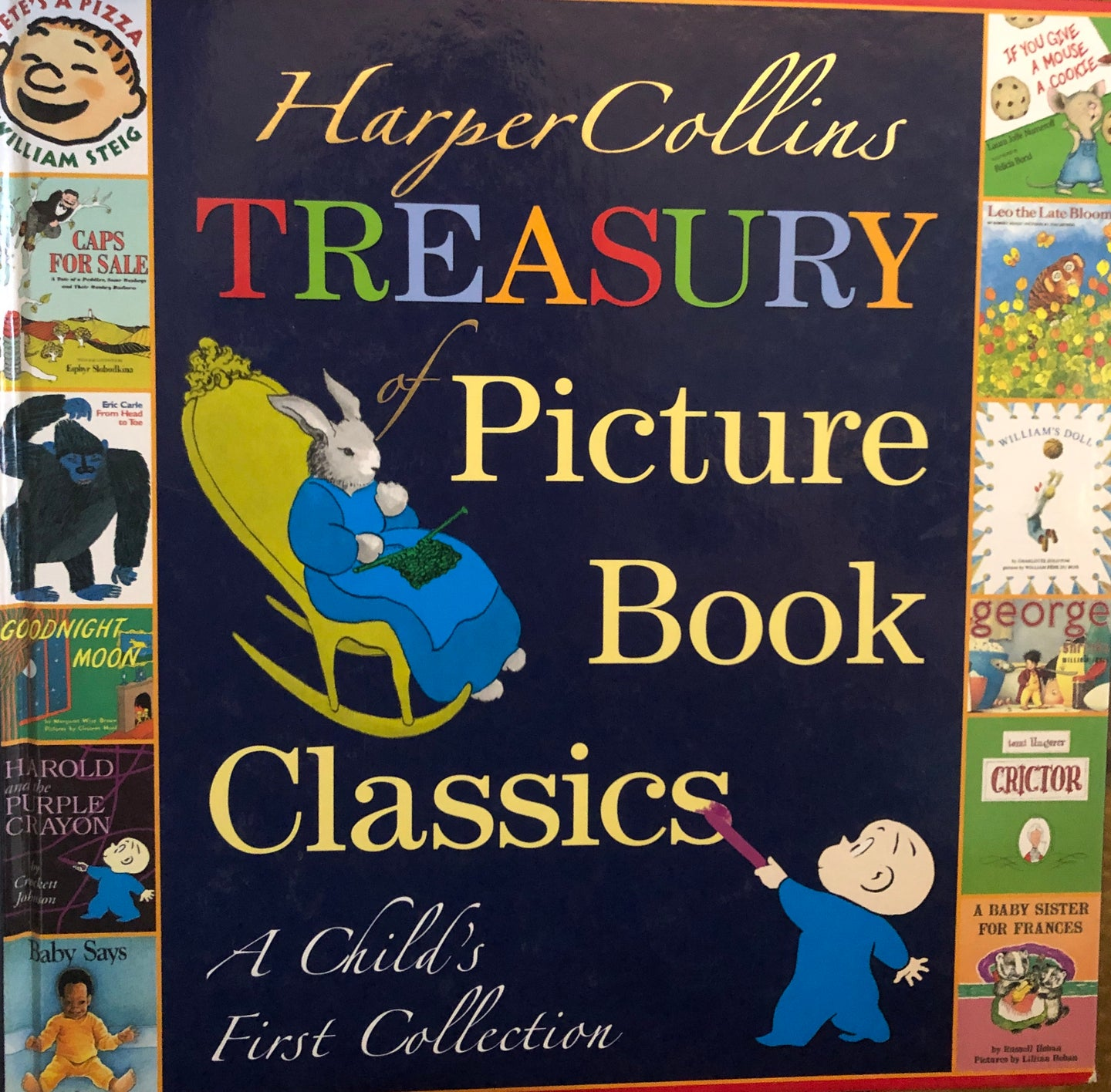 Harper Collins Treasury of Picture Book Classics: A Child's First Collection