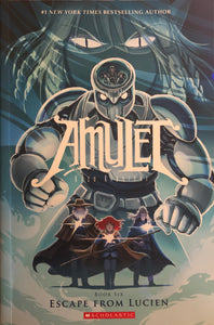 Amulet Book #6: Escape From Lucien