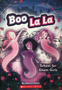 Boo La La: School for Ghost Girls