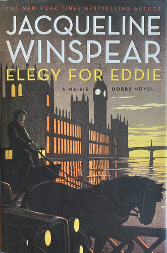 Elegy For Eddie (A Maisie Dobbs Novel)