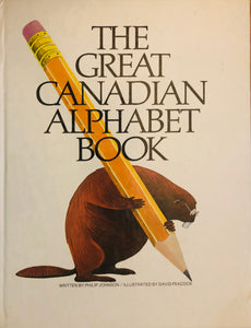 The Great Canadian Alphabet Book