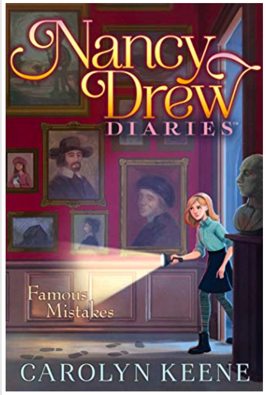 Nancy Drew Diaries #17: Famous Mistakes