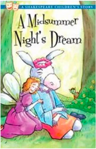 A Shakespeare Children's Story: A Midsummer Night's Dream